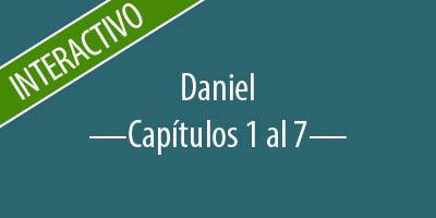 Daniel - Capítulos 1 al 7
